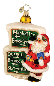 RADKO 1015908 BRIGHT LIGHTS, BIG WISHES - SANTA & NEW YORK CITY SIGN ORNAMENT - NEW 2012 (11-15)
