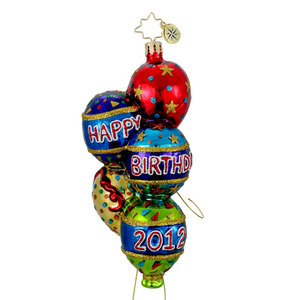RADKO 1015969 BIRTHDAY BASH - HAPPY BIRTHDAY BALLOONS WITH STRINGS ORNAMENT - DATED 2012 - NEW 2012 (12-3)